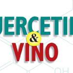 """Le strategie tecnologiche di gestione della quercetina in Toscana presentate a Montalcino nel convegno """"Quercetina e Vino"""" - Luglio 2018"""